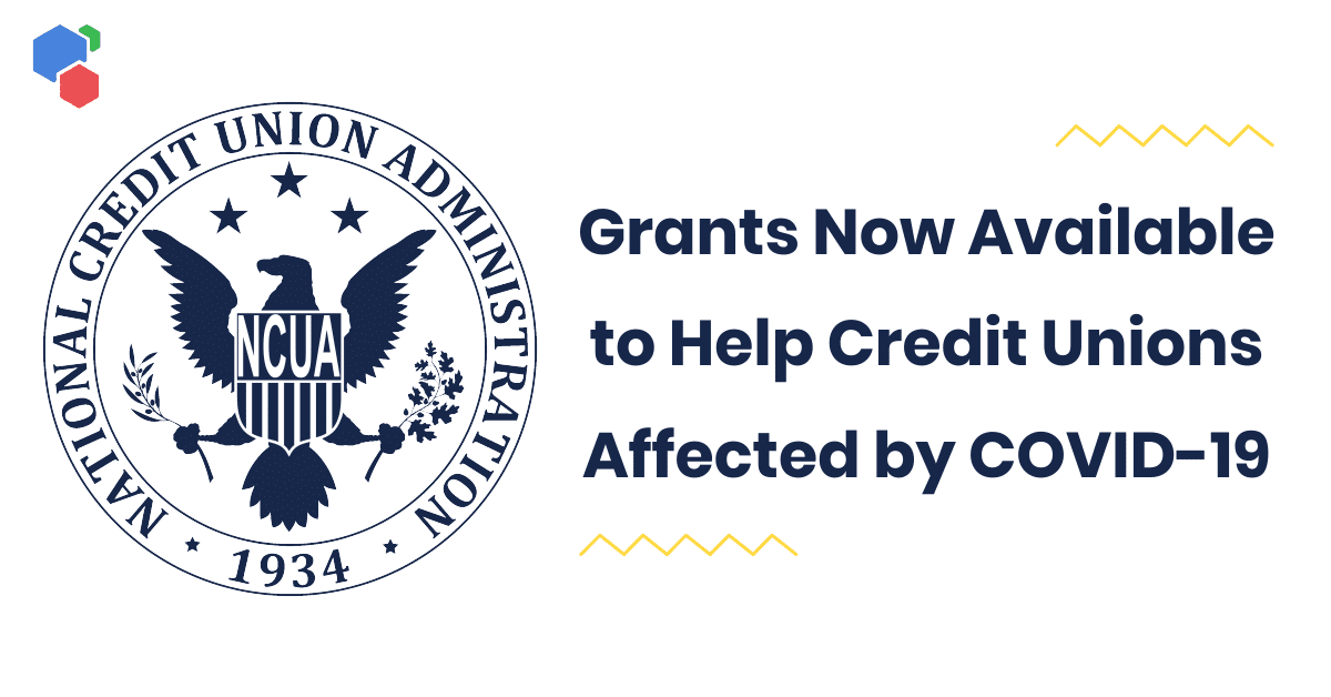NCUA Grants for Credit Unions affected by Covid