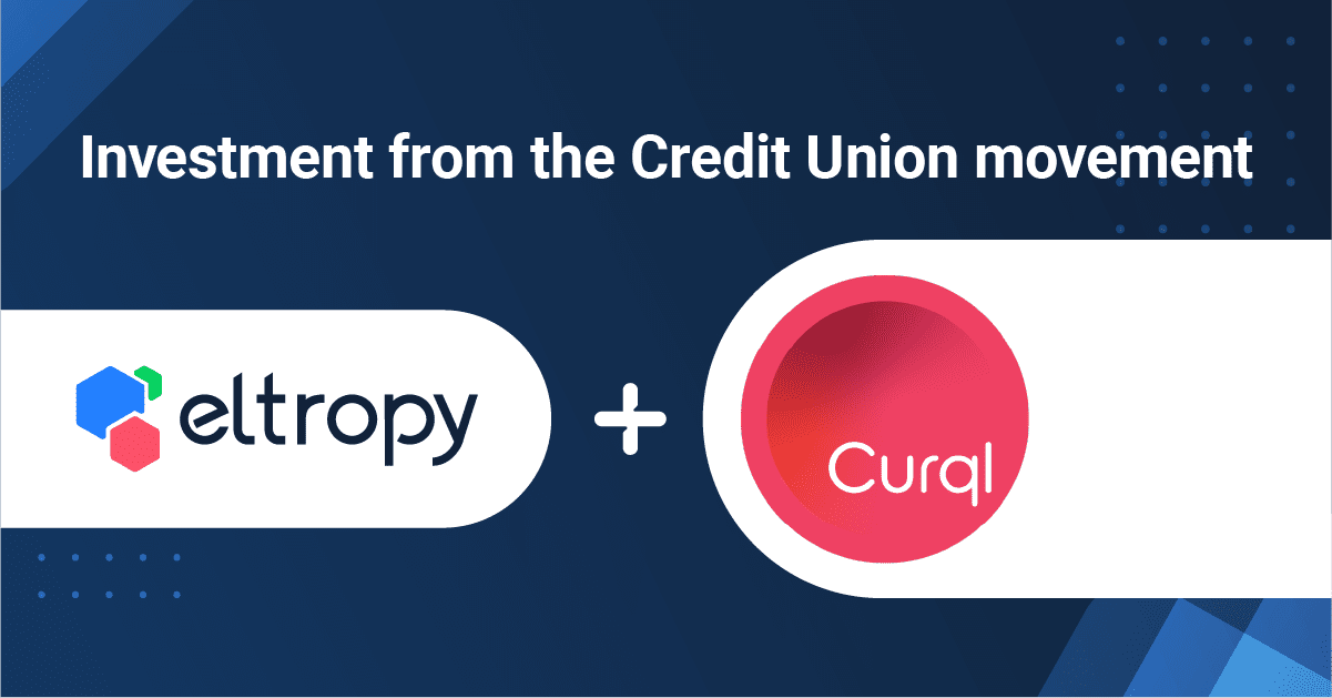 30 of the Largest Credit Unions Invest in Eltropy - CURQL